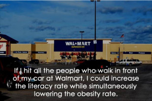 Dump Day Funny Wal Mart Quotes
