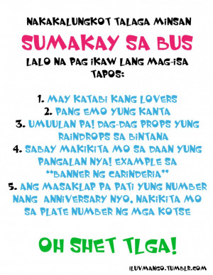 Bitter Quotes About Love And Relationship: Sumakay Sa Bus Oh Shet Tlga ...