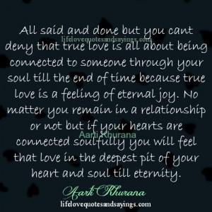 Eternal Love Quotes True love is an eternal