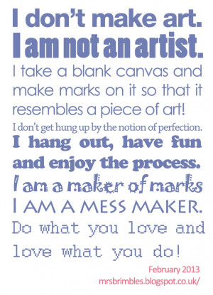 Artist quote / quote about being an artist Mixed media art and art ...