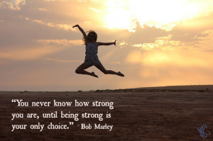 Bob Marley quote about being strong