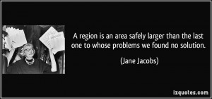 More Jane Jacobs Quotes