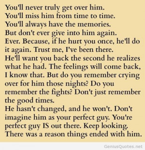 You will never truly get over him