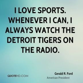 Detroit Tiger Quotes.... :)