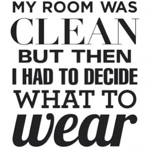 clean room fashion quote losergirlwins