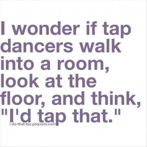 Tap Dance Quote by Ruki-the-Gazette