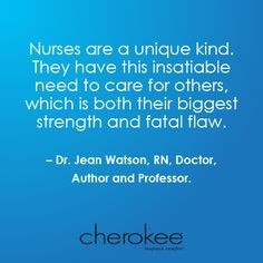 Nurses are a unique kind. They have this insatiable need to care for ...