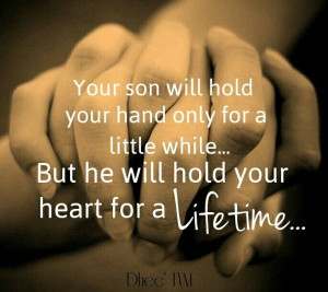 ... goes by Love of a mother Mother and Son quotes Single Mother Quotes