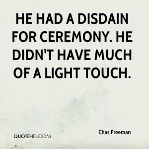 Chas Freeman Quotes