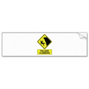 Falling Climbers Rock Climbing Sign Bumper Sticker From Zazzle