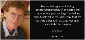 ... losing-agricultural-diversity-in-the-same-way-that-you-lose-your-cary