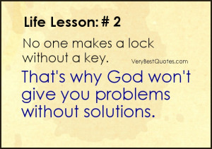 give up quotes - No one makes a lock without a key. That's why God ...
