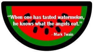 THE QUOTABLE WATERMELON: MARK TWAIN