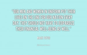 quote-Mark-Pryor-our-men-and-women-in-uniform-put-209236.png