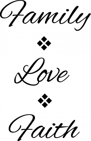 WA251_-_Family_Love_Faith_Wall_Quotes_Words_Letters_Sayings.jpg