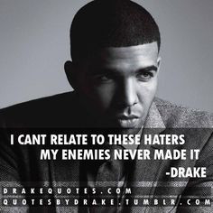 ... quotes drakequot quotes drake quotes quotes quotes pictures quotes
