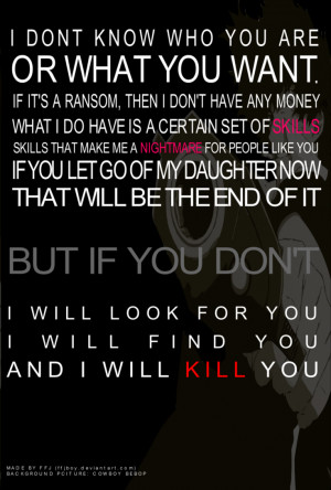 Taken I Will Find You I will find you,