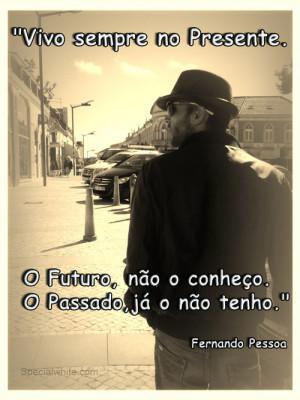 Feeling Quotes PT Fernando Pessoa Quotes Past Quotes Present Quotes