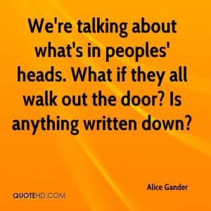 Alice Gander Quotes