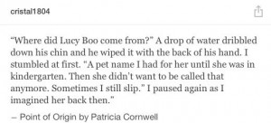 Patricia Cornwell Quotes ~Point of Origin