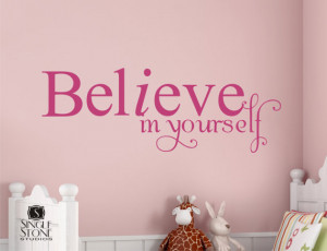 Wall Decal Quote Believe in Yourself - Vinyl Text Wall Words Decals ...