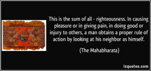righteousness. In causing pleasure or in giving pain, in doing good ...