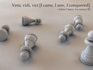 ... vidi, vici [I came, I saw, I conquered]. Julius Caesar, 1st century BC