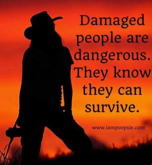 Damaged people quote via www.IamPoopsie.com