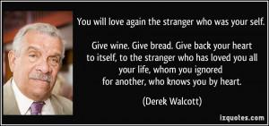 More Derek Walcott Quotes
