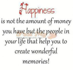 ... quotes life that help you to creat wonderful memories happiness quotes