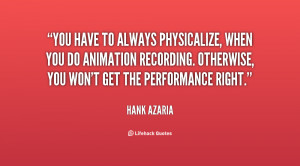 You have to always physicalize, when you do animation recording ...