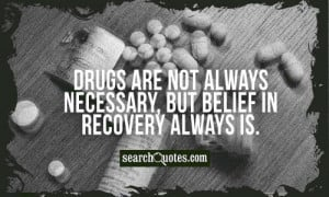 Drugs Addiction Quotes