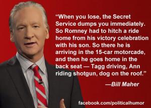 ... , Politics Quotes, Secret, Bill Maher, Funny Politics, Cars Motorcad