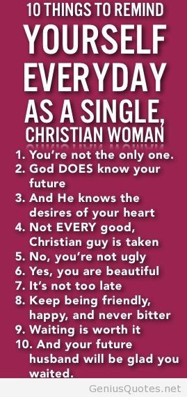 10 Things To Remind Yourself Everyday As A Single Christian Woman top