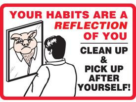 Workplace housekeeping quotes quotesgram - Clean up after yourself bathroom signs ...