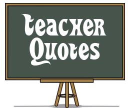 ... Pictures cute teacher quotes inspirational funny 6 cute teacher quotes