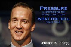 payton man, peyton manning quotes, sport zone, inspireothers27 ...