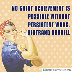 No Great Achievement Is Possible Without Persistent Work - Bertrand ...
