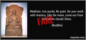 quote-meditate-live-purely-be-quiet-do-your-work-with-mastery-like-the ...