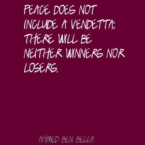 for quotes by Ahmed Ben Bella. You can to use those 7 images of quotes ...