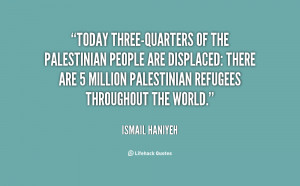 Today three-quarters of the Palestinian people are displaced: there ...
