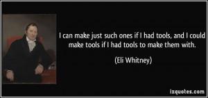 More Eli Whitney Quotes