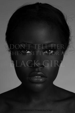pretty quote beautiful black girl African dark skin skin tone