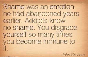 Shame Was An Emotion He Had Abandoned Years Earlier. Addicts Know No ...