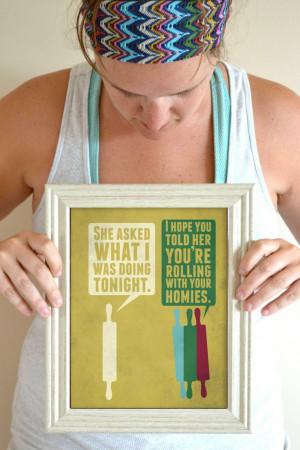 Funny Kitchen Art Print, Baking poster, Kitchen quote sign 8 x 10