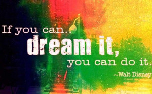 dream #determination #waltdisney