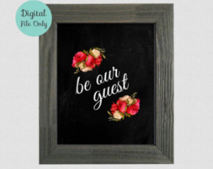 , Guest Room, Inspirational Quotes Typographic Poster, Be Our Guest ...