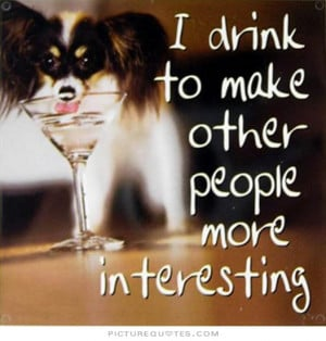 Quotes Drinking Funny Drink