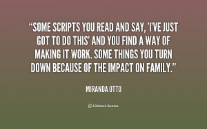miranda otto quotes i ve made my peace with being in the spotlight ...