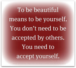 be yourself to be beautiful